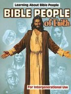 Bible People of Faith: Learning About Bible People - For Intergenerational Use (101 Questions About The Bible Kingstone Comics Series) eBook