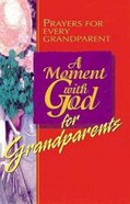A Moment With God For Grandparents (101 Questions About The Bible Kingstone Comics Series) eBook