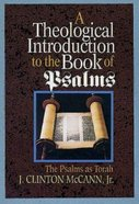 Theological Introduction to the Book of Psalms eBook