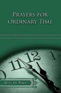 Ordinary Time (Just In Time Series) eBook