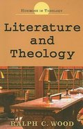 Literature & Theology (Horizons In Theology Series) eBook