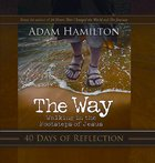 Way, the 40 Days of Reflection (Devotional) eBook