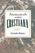 Introduccion a La Unidad Cristiana eBook