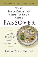 What Every Christian Needs to Know About Passover eBook