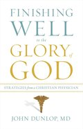 Finishing Well to the Glory of God eBook
