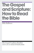 Gospel and Scripture (Gospel Coalition Booklets Series) eBook