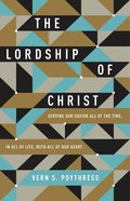 The Lordship of Christ eBook
