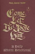 Come, Let Us Adore Him eBook