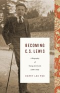 Becoming C. S. Lewis (1898-1918) eBook