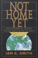 Not Home Yet eBook