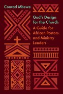 God's Design For the Church (Foreword By Glenn Lyons) (The Gospel Coalition Series) eBook
