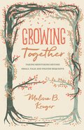 Growing Together eBook