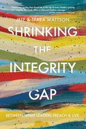 Shrinking the Integrity Gap eBook