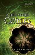 A Deliverer Comes (#08 in Kinsman Chronicles Series) eBook