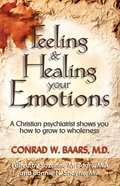 Feeling & Healing Your Emotions eBook