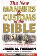 The New Manners and Customs of the Bible eBook