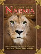 The Eternal Truths of Narnia eBook