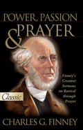 Power, Passion and Prayer (Pure Gold Classics Series) eBook