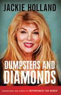 Dumpsters and Diamonds: Inspiraitonal True Stories of Empowerment eBook