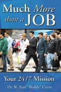 Much More Than a Job eBook