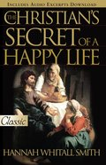 The Christian's Secret of Happy Life eBook