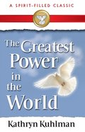 Greatest Power in the World eBook
