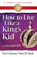 How to Live Like a King's Kid (2008) eBook