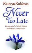 Never Too Late eBook