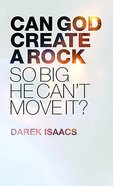 Can God Create a Rock So Big He Can't Move It? eBook