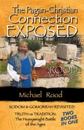 The Pagan-Christian Connection Exposed eBook