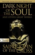 Dark Night of the Soul (Pure Gold Classics Series) eBook