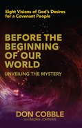 Before the Beginning of Our World eBook
