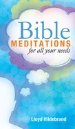 Bible Meditations For All Your Needs eBook