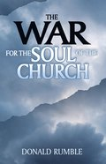 The War For the Soul of the Church eBook