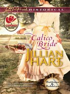 Calico Bride (Love Inspired Series Historical) eBook