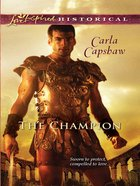 The Champion (Love Inspired Historical Series) eBook