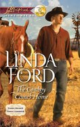 The Cowboy Comes Home (Love Inspired Historical Series) eBook
