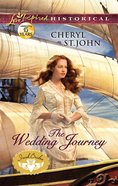 The Wedding Journey (Love Inspired Series Historical) eBook