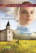 Family Blessings (Love Inspired Series Historical) eBook