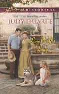 Lone Wolf's Lady (Love Inspired Series Historical) eBook