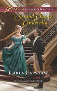 Second Chance Cinderella (Love Inspired Series Historical) eBook