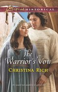 The Warrior's Vow (Love Inspired Series Historical) eBook