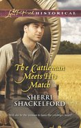The Cattleman Meets His Match (Love Inspired Historical Series) eBook