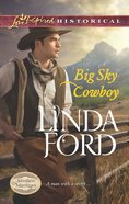 Big Sky Cowboy (Love Inspired Series Historical) eBook