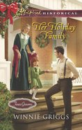 Her Holiday Family (Love Inspired Historical Series) eBook