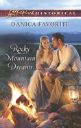 Rocky Mountain Dreams (Love Inspired Series Historical) eBook