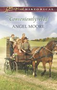 Conveniently Wed (Love Inspired Series Historical) eBook
