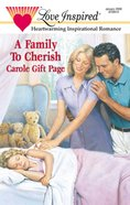 A Family to Cherish (Love Inspired Series) eBook