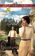 All Roads Lead Home (Love Inspired Series Historical) eBook