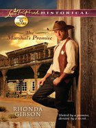 The Marshal's Promise (Love Inspired Series Historical) eBook